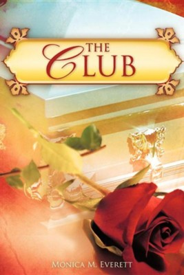 The Club  -     By: Monica Everett