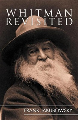 Whitman Revisited  -     By: Frank Jakubowsky