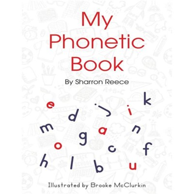 My Phonetic Book  -     By: Sharron Reece