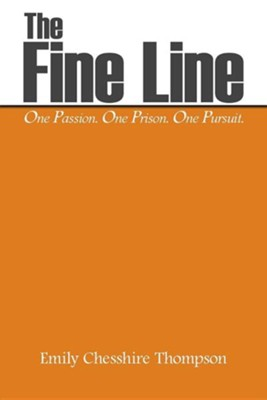 The Fine Line  -     By: Emily Chesshire Thompson