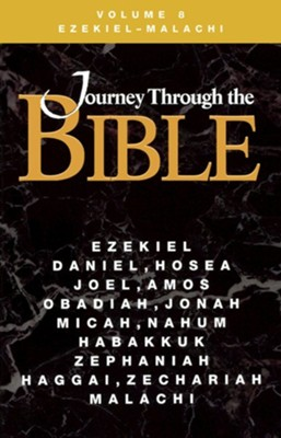 Journey Through the Bible, Volume 8 Ezekiel Malachi Revised - Student  -     By: Katheryn Pfisterer Darr