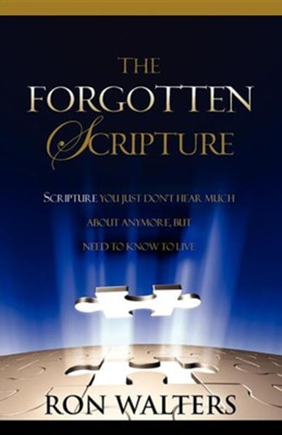 The Forgotten Scripture  -     By: Ron Walters