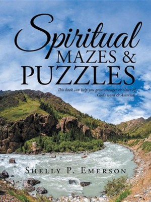 Spiritual Mazes & Puzzles  -     By: Shelly P. Emerson