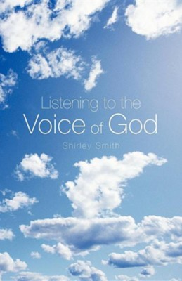 Listening to the Voice of God  -     By: Shirley Smith
