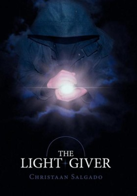 The Light Giver  -     By: Christaan Salgado