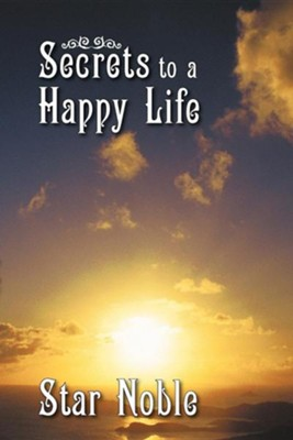 Secrets to a Happy Life  -