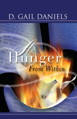 A Hunger from Within  -     By: D. Gail Daniels