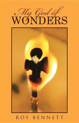 My God of Wonders  -     By: Roy Bennett