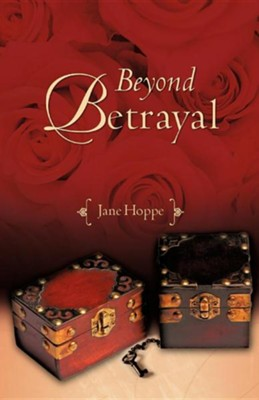 Beyond Betrayal  -     By: Jane Hoppe