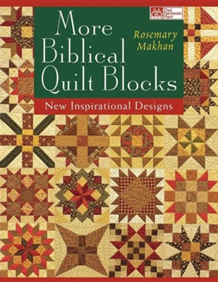 More Biblical Quilt Blocks Print on Demand Edition  -     By: Rosemary Makhan