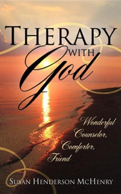 Therapy with God  -     By: Susan Henderson McHenry