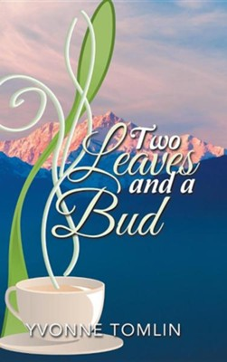 Two Leaves and a Bud  -     By: Yvonne Tomlin