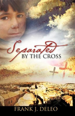 Separated by the Cross  -     By: Frank J. DeLeo