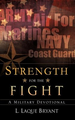 Strength for the Fight  -     By: L. Laque Bryant