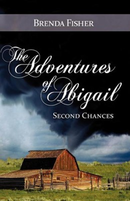 The Adventures of Abigail  -     By: Brenda Fisher