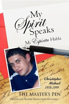 My Spirit Speaks  -     By: The Master's Pen