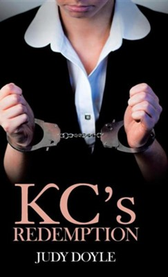 Kc's Redemption  -     By: Judy Doyle