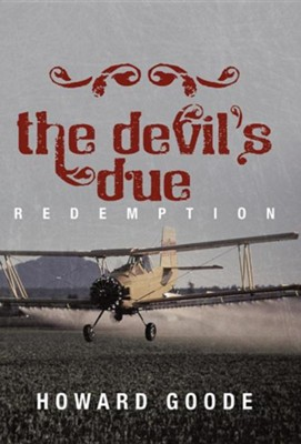 The Devil's Due: Redemption  -     By: Howard Goode