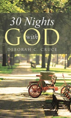 30 Nights with God  -     By: Deborah C. Cruce