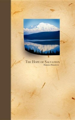 The Hope of Salvation  -     By: Harding Hedgpeth