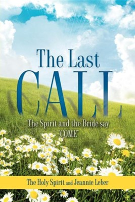 The Last Call  -     By: Jeannie Leber