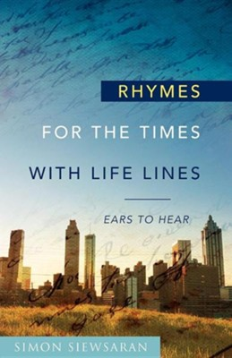 Rhymes for the Times with Life Lines  -     By: Simon Siewsaran