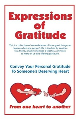 Expressions of Gratitude  -     By: Tom Urby