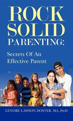 Rock Solid Parenting  -     By: Lenore Lawson Doster