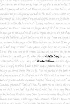 A Better Story  -     By: Brandon Williams