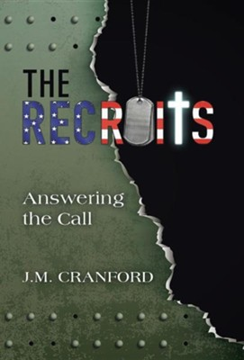 The Recruits: Answering the Call  -     By: J.M. Cranford