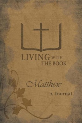 Living with the Book: Matthew  -     By: Philip Charlton, Linda Charlton