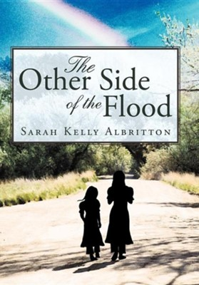 The Other Side of the Flood  -     By: Sarah Kelly Albritton