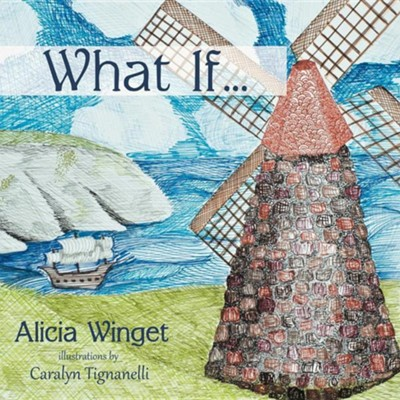 What If...  -     By: Alicia Winget