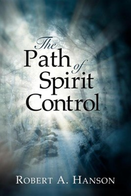 The Path of Spirit Control  -     By: Robert A. Hanson