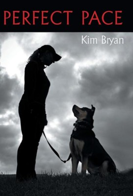 Perfect Pace  -     By: Kim Bryan