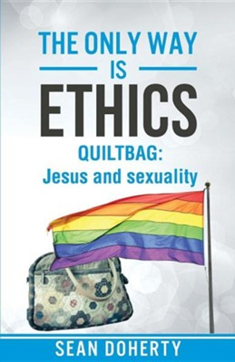 The Only Way Is Ethics - Quiltbag  -     By: Sean Doherty
