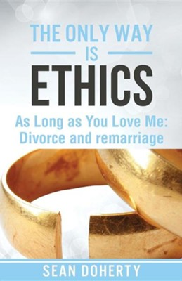 The Only Way Is Ethics - As Long as You Love Me  -     By: Sean Doherty