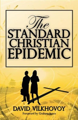 The Standard Christian Epidemic  -     By: David Vilkhovoy