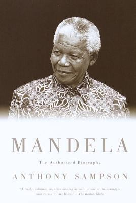 Mandela: The Authorized Biography  -     By: Anthony Sampson