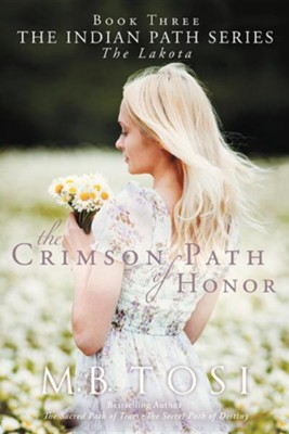 The Crimson Path of Honor  -     By: M.B. Tosi