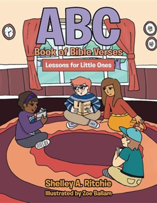 ABC Book of Bible Verses: Lessons for Little Ones  -     By: Shelley A. Ritchie