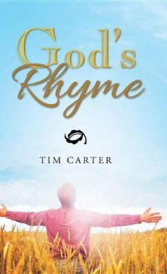 God's Rhyme  -     By: Tim Carter