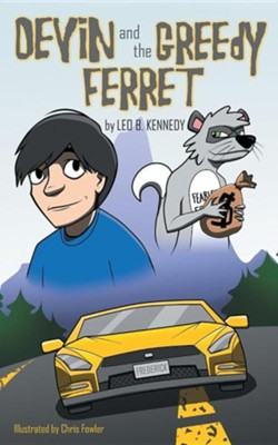 Devin and the Greedy Ferret  -     By: Leo B. Kennedy