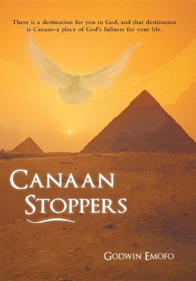 Canaan Stoppers  -     By: Godwin Emofo