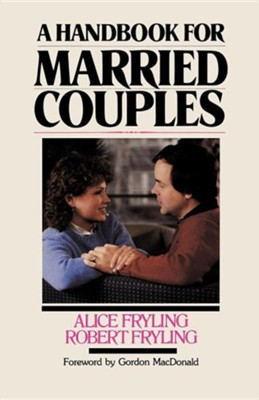 Handbook for Married Couples  -     By: Alice Fryling