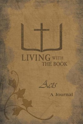 Living with the Book: Acts  -     By: Philip Charlton, Linda Charlton