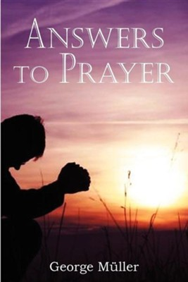 Answers to Prayer  -     By: George Mller
