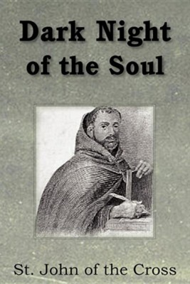 Dark Night of the Soul  -     Translated By: E. Allison Peers     By: Saint John of the Cross