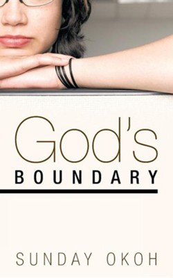 God's Boundary  -     By: Sunday Okoh