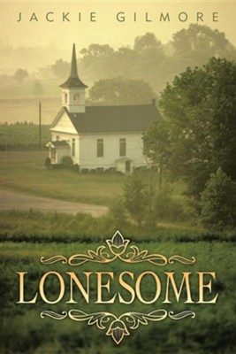 Lonesome  -     By: Jackie Gilmore